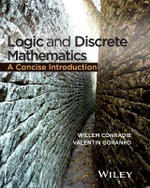 Logic and Discrete Mathematics : A Concise Introduction - Willem Conradie