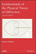 Physical Theory of Diffraction - Pyotr Ya Ufimtsev