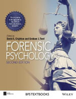 Forensic Psychology : BPS Textbooks in Psychology - David A. Crighton