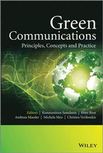 Green Communications : Principles, Concepts and Practice - Peter Rost