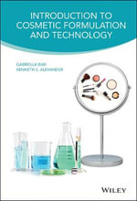 Introduction to Cosmetic Formulation and Technology - Gabriella Baki