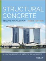 Structural Concrete : Theory and Design - M. Nadim Hassoun