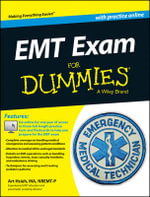 Emt Exam For Dummies (with Free Online Practice Tests) - Arthur Hsieh