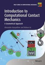 Introduction to Computational Contact Mechanics : A Geometrical Approach - Alexander Konyukhov