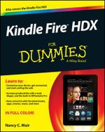 Kindle Fire HDX For Dummies : For Dummies (Computers) - Nancy C. Muir