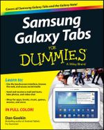 Samsung Galaxy Tabs For Dummies : For Dummies (Computers) - Dan Gookin
