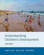 Understanding Children's Development - Peter K. Smith