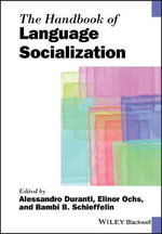 The Handbook of Language Socialization : The Taesp Landscape