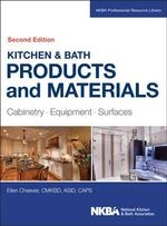 Kitchen & Bath Products and Materials : Cabinetry, Equipment, Surfaces - Ellen Cheever