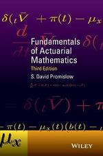 Fundamentals of Actuarial Mathematics - S. David Promislow