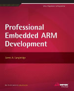 Professional Embedded Arm Development - James A. Langbridge