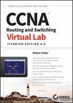 CCNA Routing and Switching Virtual Lab, Titanium Edition 4.0, Download Edition - William Tedder