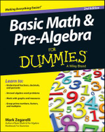 Basic Math & Pre-algebra For Dummies(R) : For Dummies - Mark Zegarelli