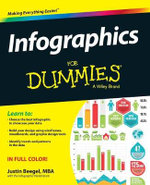 Infographics For Dummies - John T. Meyer