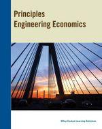 Principles of Engineering Principles Engineering Economics 6E CA Edition - White