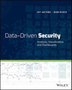 Data Driven Security : Analysis, Visualization and Dashboards - Jay Jacobs