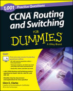 1,001 CCNA Routing and Switching Practice Questions For Dummies - Glen E. Clarke