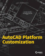 AutoCAD Platform Customization : VBA - Lee Ambrosius