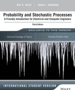 Probability and Stochastic Processes : A Friendly Introduction for Electrical and Computer Engineers, Third Edition International Student Version - Roy D Yates