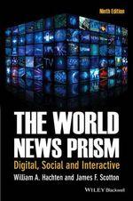 The World News Prism - William A. Hachten
