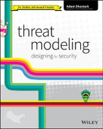 Threat Modeling : Designing for Security - Adam Shostack