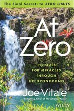 At Zero : The Final Secrets to