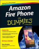 Amazon Fire Phone For Dummies - Dan Gookin