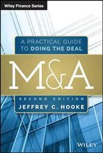 M&A : A Practical Guide to Doing the Deal - Jeffrey C. Hooke