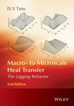 Macro- to Microscale Heat Transfer : The Lagging Behavior - D. Y. Tzou