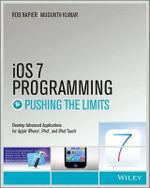 IOS 7 Programming Pushing the Limits - Rob Napier