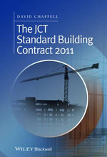 The JCT Standard Building Contract 2011 - David Chappell