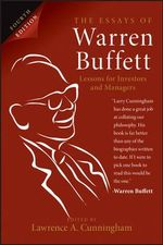 The Essays of Warren Buffett : Lessons for Investors and Managers - Lawrence A. Cunningham