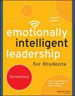 Emotionally Intelligent Leadership for Students : Inventory - Marcy Levy Shankman