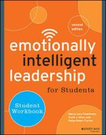 Emotionally Intelligent Leadership for Students : Student Workbook - Marcy Levy Shankman
