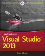 Professional Visual Studio 2013 - Bruce Johnson