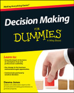 Decision Making For Dummies(R) - Dawna Jones