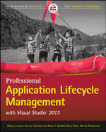Professional Application Lifecycle Management with Visual Studio 2013 - Mickey Gousset
