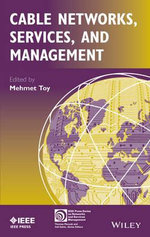 Cable Networks, Services and Management : IEEE Press Series on Networks and Services Management