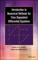 Introduction to Numerical Methods for Time Dependent Differential Equations - Heinz-Otto Kreiss