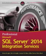 Professional Microsoft SQL Server 2014 Integration Services - Brian Knight