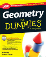 1,001 Geometry Practice Problems For Dummies - Consumer Dummies