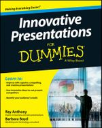 Innovative Presentations for Dummies - Ray Anthony