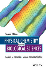 Physical Chemistry for the Biological Sciences : Methods of Biochemical Analysis - Gordon G. Hammes