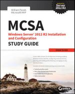 McSa Windows Server 2012 R2 Installation and Configuration Study Guide : Exam 70-410 - William Panek
