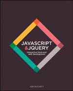 JavaScript & jQuery : Interactive Front-End Web Development Hardcover - Jon Duckett