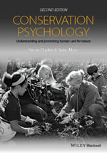 Conservation Psychology : Understanding and Promoting Human Care for Nature - Susan Clayton