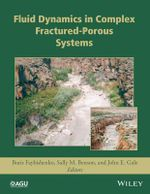 Fluid Dynamics in Complex Fractured-Porous Systems : Geophysical Monograph