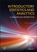 Introductory Statistics and Analytics : A Resampling Perspective - Peter C. Bruce