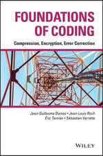 Foundations of Coding : Compression, Encryption, Error Correction - Jean-Guillaume Dumas