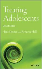 Treating Adolescents - Hans Steiner